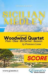 Sicilian Medley - Woodwind Quartet (score) photo №1