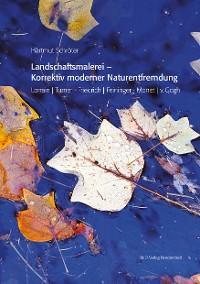 Landschaftsmalerei - Korrektiv moderner Naturentfremdung Foto №1