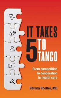 It Takes 5 to Tango photo №1
