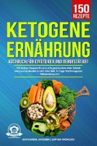 Ketogene Ernährung Kochbuch für Einsteiger und Berufstätige! Foto №1