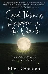 Good Things Happen in the Dark photo №1