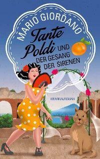 Tante Poldi und der Gesang der Sirenen Foto №1