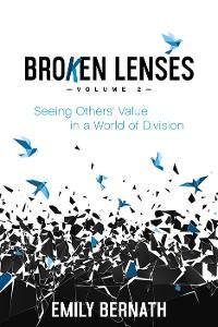 Broken Lenses, Volume 2