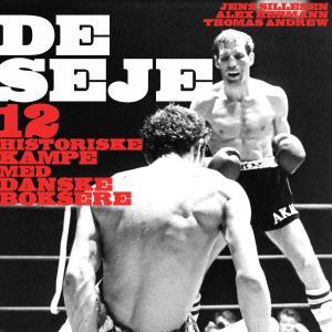 De seje - 12 historiske kampe med danske boksere photo №1