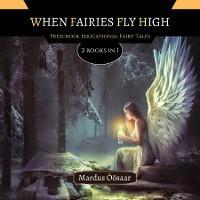 When Fairies Fly High photo №1