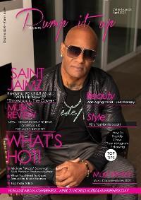 Pump it up Magazine - Rising RnB Icon Saint Jaimz photo №1