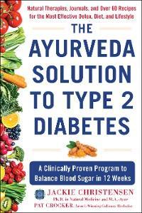 The Ayurveda Solution to Type 2 Diabetes photo №1
