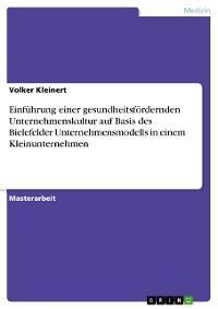 Einführung einer gesundheitsfördernden Unternehmenskultur auf Basis des Bielefelder Unternehmensmodells in einem Kleinunternehmen Foto №1