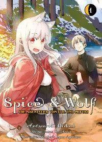 Spice & Wolf - Die Abenteuer von Col und Miyuri, Band 1
