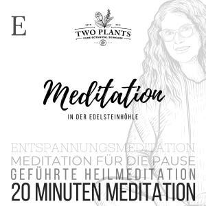 Meditation In der Edelsteinhöhle - Meditation E - 20 Minuten Meditation Foto №1