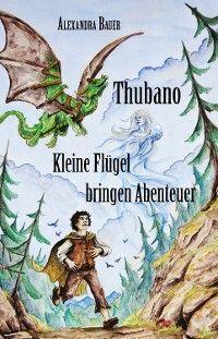 Thubano - Kleine Flügel bringen Abenteuer Foto №1