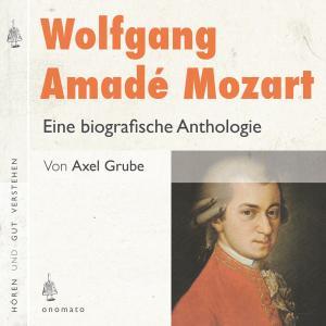 Wolfgang Amadé Mozart. Eine biografische Anthologie Foto №1