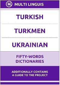 Turkish' Turkmen' Ukrainian Fifty-Words Dictionaries photo №1