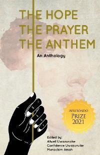 The Hope, The Prayer, The Anthem photo №1