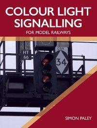 Colour Light Signalling for Model Railways photo №1