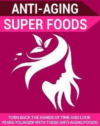 Anti-Aging Super Foods photo №1