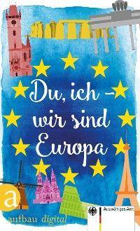 Du, ich - wir sind Europa Foto №1