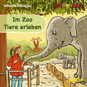 Im Zoo Tiere erleben (Ungekürzt) Foto №1
