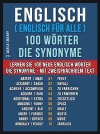 Englisch ( Englisch für Alle ) 100 Wörter - Die Synonyme Foto №1