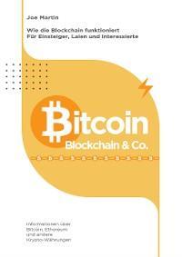 Bitcoin, Blockchain & Co. — Die Wahrheit und nichts als die Wahrheit (überarbeitete Ausgabe 2021/22) Foto №1