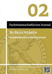 Nolens volens Denkmalschutz Deutschland Foto №1