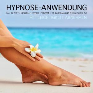 HYPNOSE-ANWENDUNG: Mit Leichtigkeit abnehmen