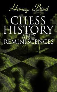 Chess History and Reminiscences photo №1
