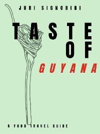 Taste of... Guyana