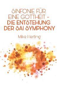 Sinfonie für eine Gottheit - Die Entstehung der Sai Symphony Foto №1