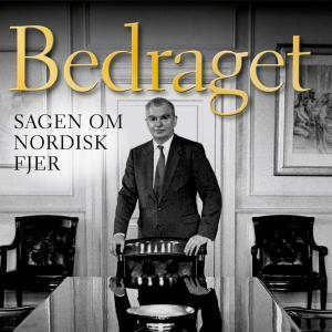 Bedraget - Sagen om Nordisk Fjer (uforkortet) photo №1