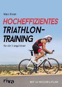 Hocheffizientes Triathlontraining für die Langdistanz Foto №1