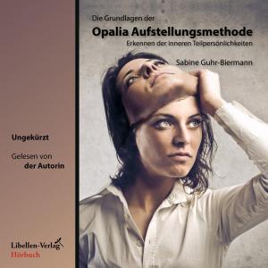 Die Grundlagen der Opalia Aufstellungsmethode Foto №1