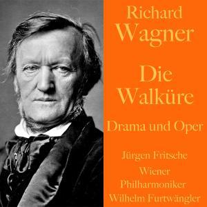 Richard Wagner: Die Walküre -  Drama und Oper Foto №1