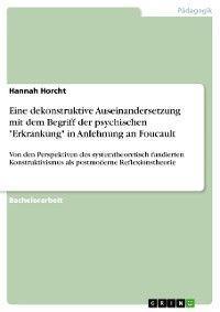 """Eine dekonstruktive Auseinandersetzung mit dem Begriff der psychischen """"Erkrankung"""" in Anlehnung an Foucault Foto №1"""