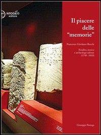 Il piacere delle memorie. Francesco Girolamo Bocchi  photo №1