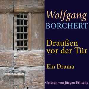 Wolfgang Borchert: Draußen vor der Tür Foto №1