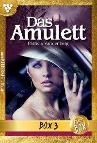 Das Amulett Jubiläumsbox 3 – Mystikroman