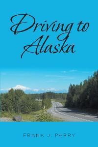 Driving to Alaska photo №1