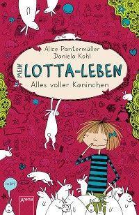 Mein Lotta-Leben (1). Alles voller Kaninchen Foto №1