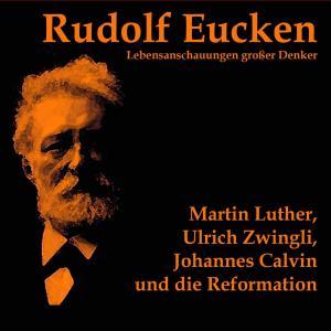 Martin Luther, Ulrich Zwingli, Johannes Calvin und die Reformation Foto №1