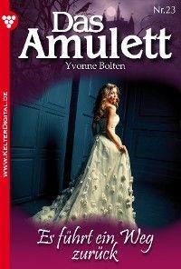 Das Amulett 23 – Liebesroman