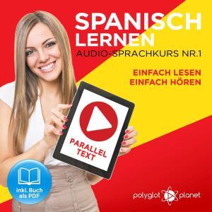Spanisch Lernen - Einfach Lesen - Einfach Hören 1 Foto №1