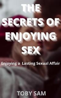 The Secrets of Enjoying Sex photo №1