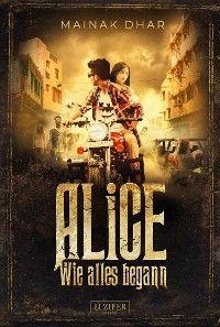 WIE ALLES BEGANN (Alice im Totenland 3)