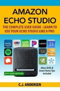 Amazon Echo Studio - The Complete User Guide photo №1