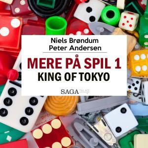 Mere på spil, 1: King of Tokyo (uforkortet) photo №1