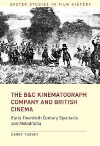 The B&C Kinematograph Company and British Cinema photo №1
