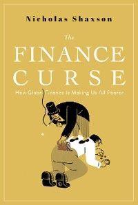 The Finance Curse photo №1