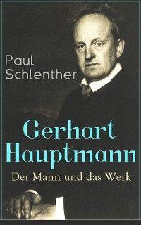 Gerhart Hauptmann: Der Mann und das Werk Foto №1