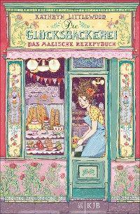 Die Glücksbäckerei – Das magische Rezeptbuch Foto №1